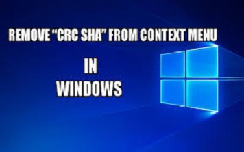 remove CRC-SHA From Windows 10